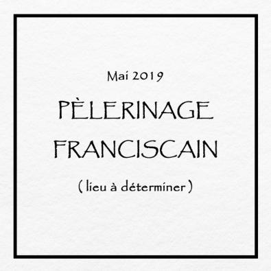 Pèlerinage franciscain 2019